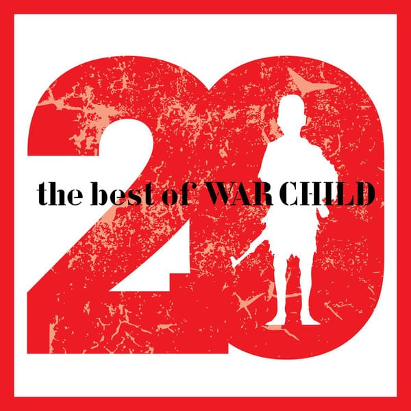 20 The Best of War Child