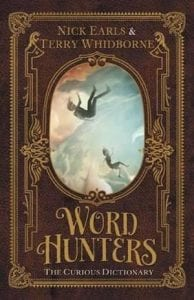 Word Hunters Series: Book 1 - The Curious Dictionary