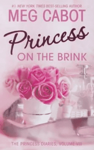 The Princess Diaries Series: Princess on the Brink - Volume 8