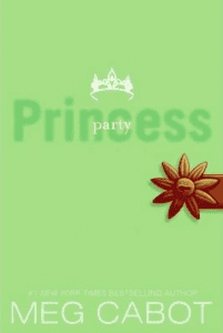 The Princess Diaries Series: Partying Princess - Volume 7